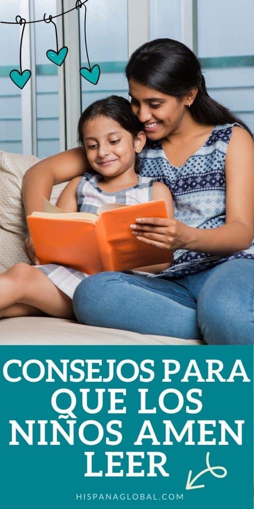 Leer es fundamental para aprender palabras, conceptos y aprender a escribir; por eso los padres deben fomentar el amor por la lectura entre los niños. Aquí tienes consejos prácticos para que tus hijos amen leer.