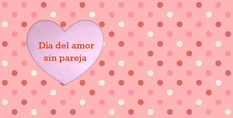 Consejos para el día de San Valentín para solteros