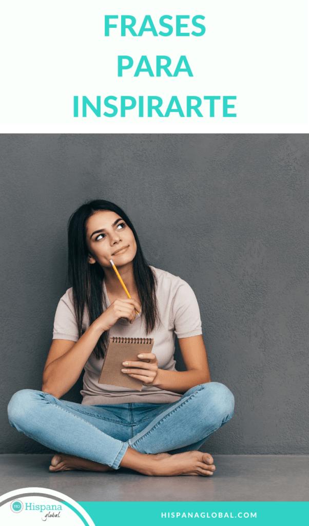 Frases famosas para llenarte de inspiración