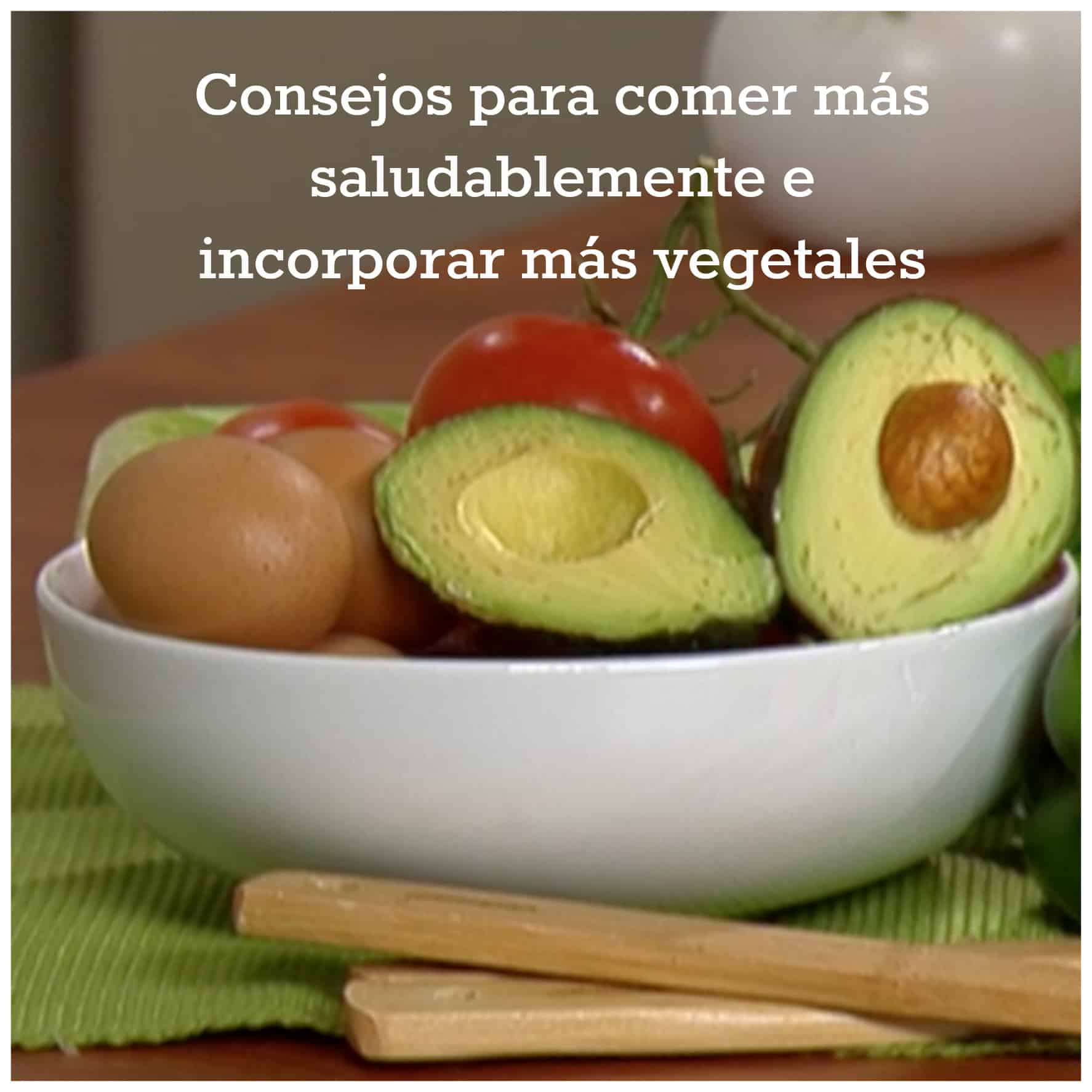 Consejos para comer saludabelmente