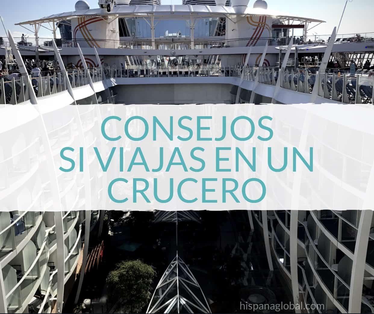 Los mejores consejos si viajas en un crucero - Hispana Global