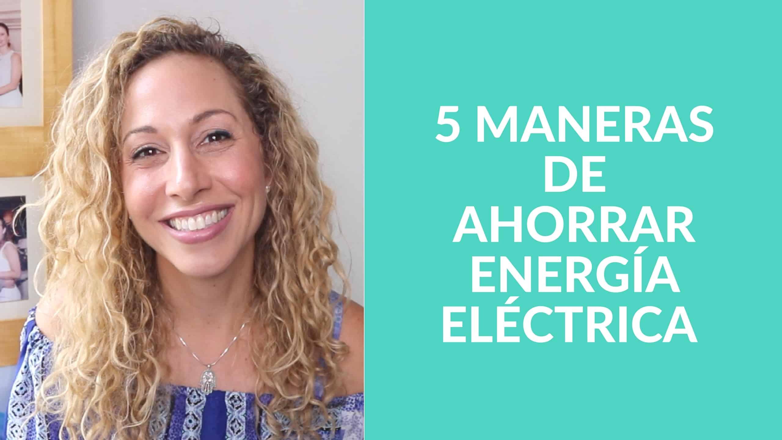 5 consejos para ahorrar dinero en tu cuenta de energ a - Maneras de ahorrar energia ...