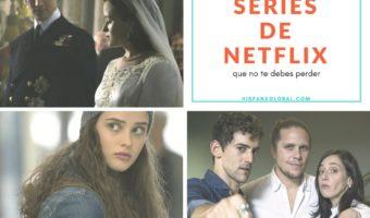 3 series de Netflix que debes ver