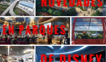 Todas las novedades anunciadas para los parques de Disney