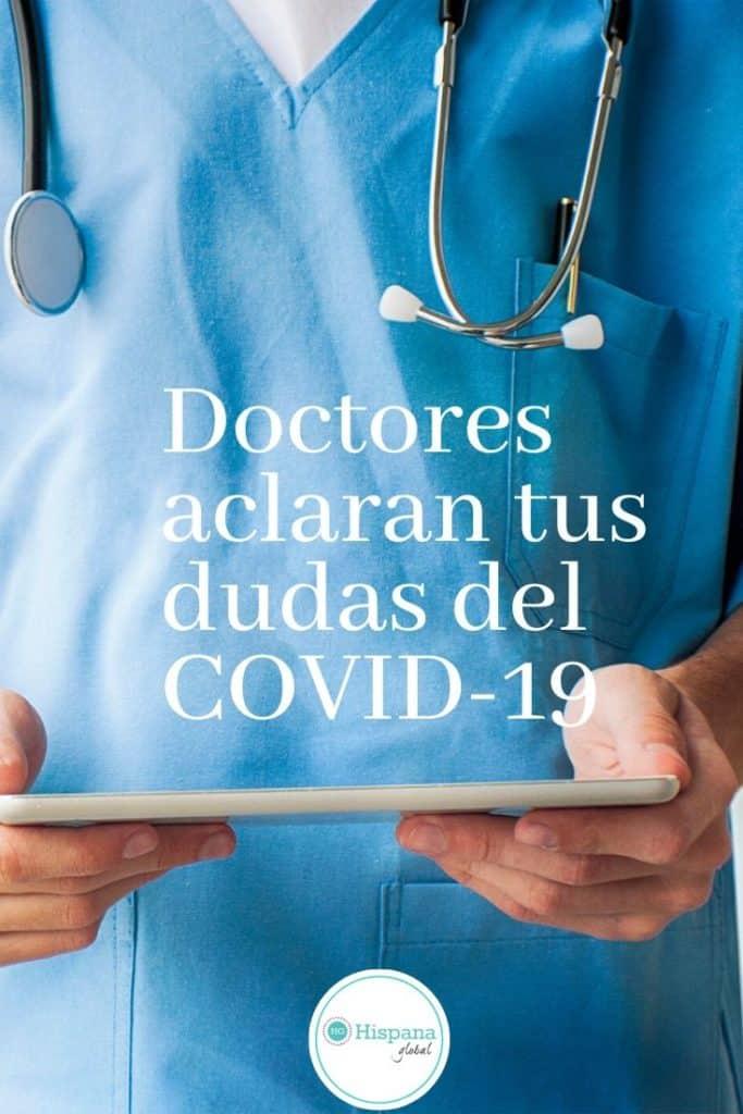 Verdaderos expertos, los médicos, te explican qué se sabe del nuevo coronavirus o COVID-19, para que tomes mejores decisiones a la hora de cuidar tu salud y la de tu familia.