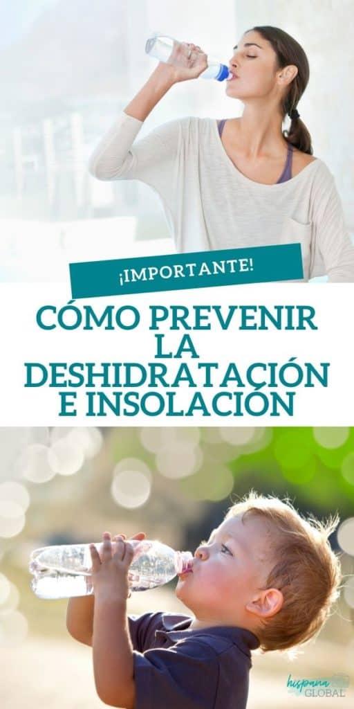 Consejos importantes para prevenir la deshidratación e insolación